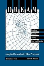 Dream - Analytical Groundwater Flow Programs : Analytical Ground Water Flow Programs - Bernadine A. Bonn