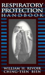 Respiratory Protection Handbook - William H. Revoir