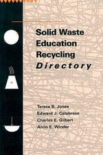 Solid Waste Education Recycling Directory : Series in Ecology and Evolution - Teresa Jones