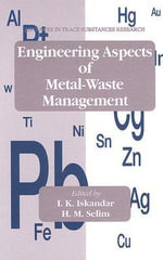 Engineering Aspects of Metal-waste Management