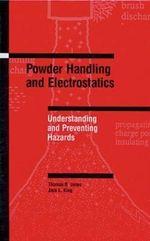 Power Handling and Electrostatics : Understanding and Preventing Hazards - T.B. Jones