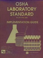 OSHA Laboratory Standard : Implementation Guide - Richard Ennis
