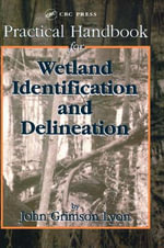 Practical Handbook for Wetland Identification and Delineation : Environmental History and the Ecological Imaginati... - John Grimson Lyon