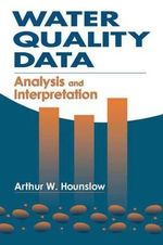 Water Quality Data: WATEVAL & ECOPLUS : Analysis and Interpretation - A.W. Hounslow