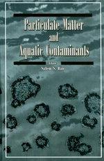 Particulate Matter and Aquatic Contaminants - Salem S. Rao