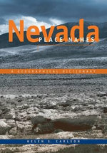 Nevada Place Names : A Geographical Dictionary - Helen S. Carlson