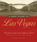 A Short History of Las Vegas - Barbara Land