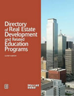 Directory of Real Estate Development and Related Education Programs - Urban Land Institute