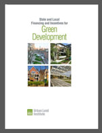 State and Local Financing and Incentives for Green Development - Douglas R. Porter