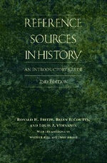 Reference Sources in History : An Introductory Guide - Ronald H. Fritze