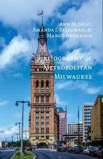 Bibliography of Metropolitan Milwaukee : Urban life