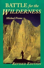 Battle for the Wilderness - Michael Frome