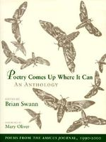 Poetry Comes Up Where It Can : An Anthology: Poems from the Amicus Journal, 1990-2000