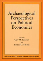 Archaeological Perspectives on Political Economies - Gary M Feinman