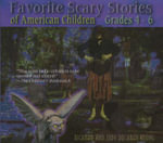 Favorite Scary Stories of American Children (Grades 4-6) - Richard Alan Young