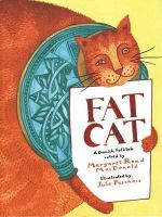 Fat Cat : A Danish Folktale - Margaret Read MacDonald