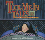Tuck-Me-In Tales : Bedtime Stories from Around the World - Margaret Read MacDonald
