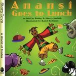 Anansi Goes to Lunch : Welcome to Story Cove - Bobby Norfolk