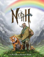 Noah : A Wordless Picture Book - Mark Ludy