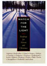 Watch for the Light : Readings for Advent and Christmas - Dietrich Bonhoeffer