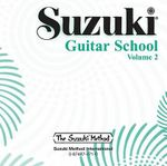 Suzuki Guitar School, Vol 2 : Suzuki Guitar School (Audio)