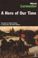 A Hero of Our Time - Nabokov, Vladimir Vladimirovich