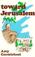 Toward Jerusalem - Alexander Carmichael