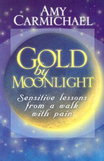 Gold by Moonlight - Amy Carmichael