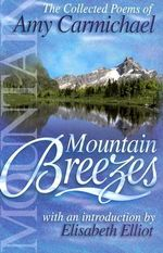 Mountain Breezes - Amy Carmichael
