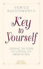 Key to Yourself - V.J. Bloodworth