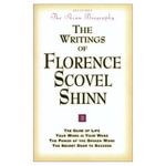 The Writings of Florence Scovel Shinn : Game of Life and How to Play it - Florence Scovel Shinn