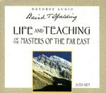 Life and Teachings of the Masters of the Far East - Baird T. Spalding