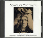 Songs of Yggdrasil : Shamanic Chants from the Northern Mysteries - Freya Aswynn