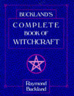 Complete Book of Witchcraft : v. 2 - Raymond Buckland