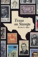Texas on Stamps - J Allen