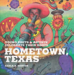 Hometown, Texas - Karla K Morton