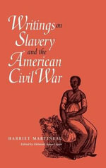 Writings on Slavery and the American Civil War - Harriet Martineau