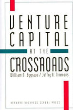 Venture Capital at the Crossroads - William D. Bygrave