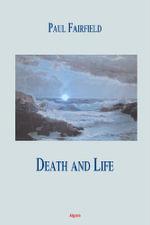 Death and Life (eBook) - Paul Fairfield