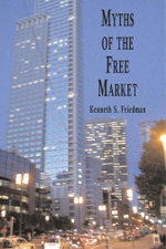 Myths of the Free Market (ebook) - Kenneth Friedman