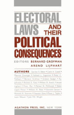 Electoral Laws & Their Political Consequences (eBook)