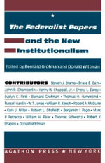 The Federalist Papers and the New Institutionalism (eBook)