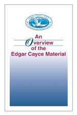 An Overview of the Edgar Cayce Material - Kevin J. Todeschi