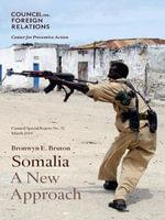 Somalia : A New Approach - Bronwyn Bruton