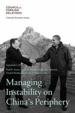 Managing Instability on China's Periphery - Council on Foreign Relations