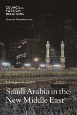 Saudi Arabia in the New Middle East - F. Gregory, III Gause
