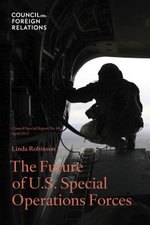 The Future of U.S. Special Operations Forces - Linda Robinson