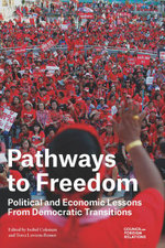 Pathways to Freedom : Political and Economic Lessons From Democratic Transitions