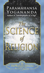 The Science of Religion - Paramahansa Yogananda