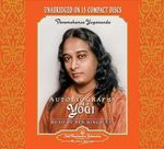 Autobiography of a Yogi : Unabridged Audiobook Read by Ben Kingsley - Paramahansa Yogananda